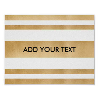 Add your own custom text, faux gold foil stripes poster