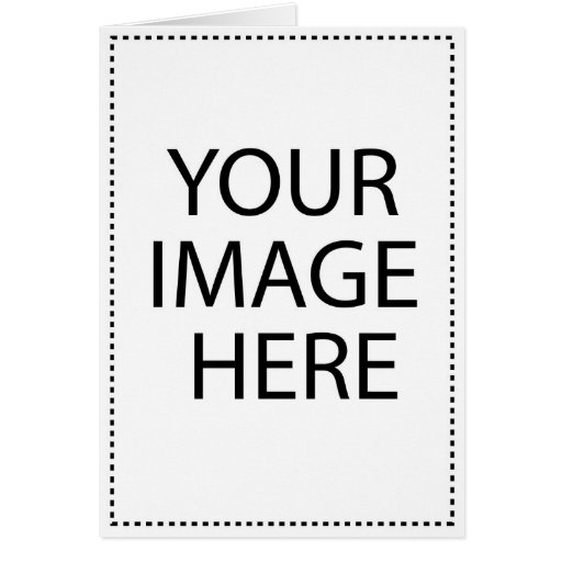 Add Your Own Image and Text Greeting Cards