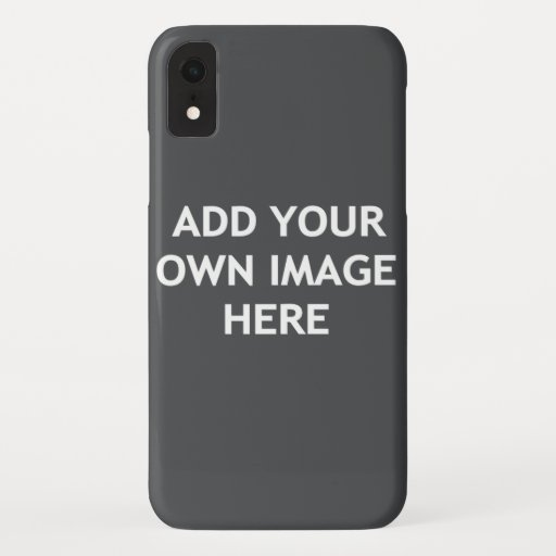 Add your own image iPhone XR case