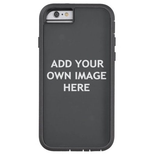Add your own image tough xtreme iPhone 6 case