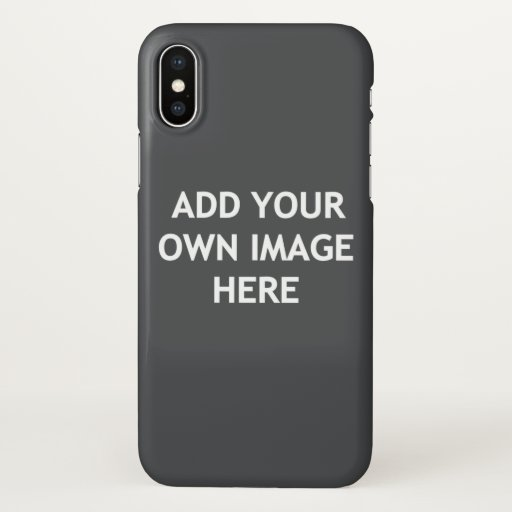 Add your own image iPhone x case