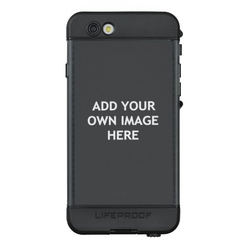 Add your own image LifeProof NÜÜD iPhone 6s case