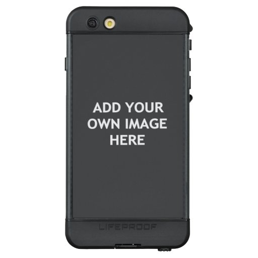 Add your own image LifeProof NÜÜD iPhone 6s plus case