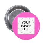 Add Your Own Image Or Text - Custo... - Customized Pinback Button