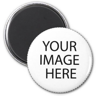 Add Your Own Image or Text Here 2 Inch Round Magnet