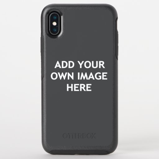Add your own image OtterBox symmetry iPhone XS max case