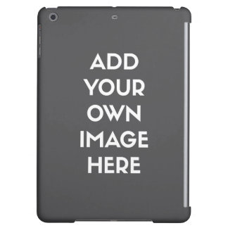 Add Your Own Image/Photo iPad Air Covers