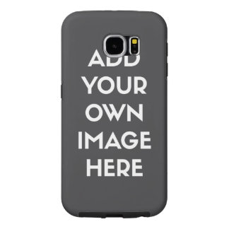 Add Your Own Image/Photo Samsung Galaxy S6 Cases