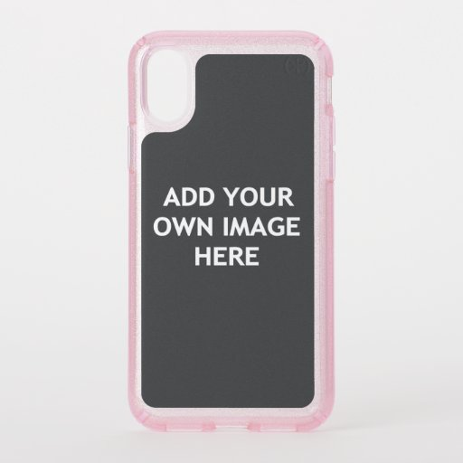 Add your own image speck iPhone x case