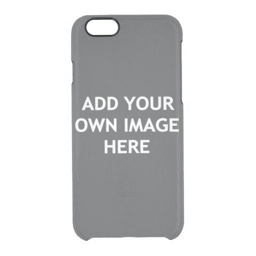 Add your own image clear iPhone 6/6S case