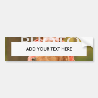 Add Your Own Photo Custom Personalized Bumper Sticker