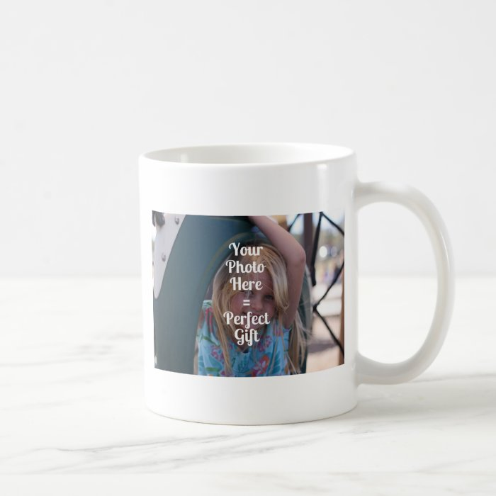 ADD YOUR OWN PHOTO EASY UPLOAD GIFT Mother's Day Coffee Mug