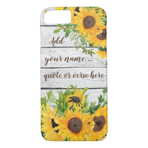 Add Your Own Quote, Name, Verse Rustic Sunflowers Phone Case