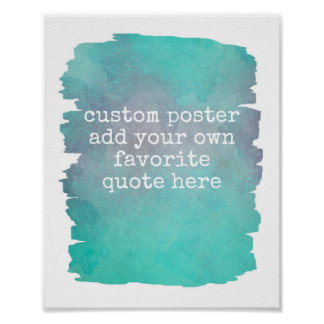 add your own quote poster teal blue watercolor