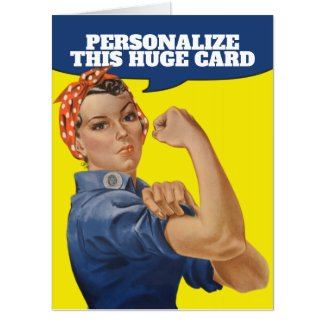 Add Your own Text Rosie the Riveter Personalized Card