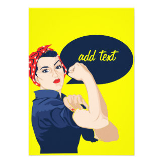 Add your own text to rosie riveter invitation
