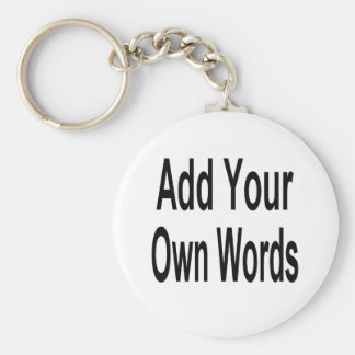 Add Your Own Word Basic Round Button Keychain