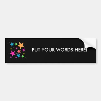 Add Your Own Words - rainbow stars Bumper Sticker