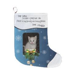 ADD YOUR PHOTO Cat Holiday Stocking Dear Santa Large Christmas Stocking