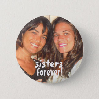 Add Your Photo Cute Sisters Forever Button