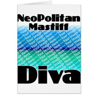 ADD YOUR PHOTO Neopolitan Mastiff Diva Card
