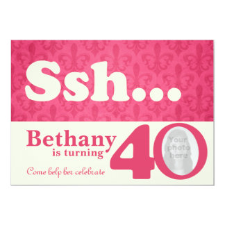 Add your photo ssh surprise 40th birthday invite