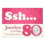 """Add your photo ssh surprise 80th birthday invite 5"""" x 7"""" invitation card"""