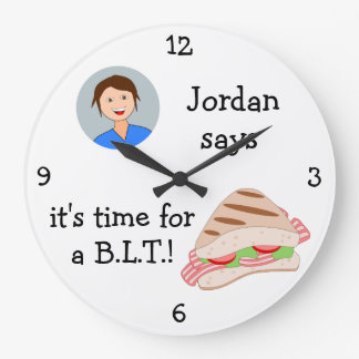 Add Your Photo: 'Time for a BLT' Large Clock