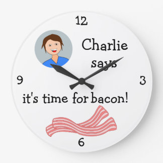 Add Your Photo: 'Time for Bacon' Large Clock