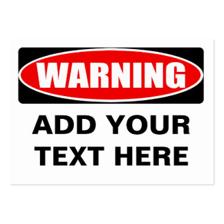 Add Your Text Custom Personalized Warning Sign Large Business Cards (Pack Of 100)