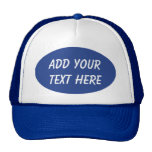 ADD YOUR TEXT HERE-HAT
