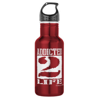 ADDICTED 2 LIFE WATER BOTTLE