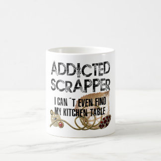 Addicted Scrapper Coffee Mug