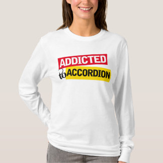 Addicted To Accordion Music Gift T-Shirt