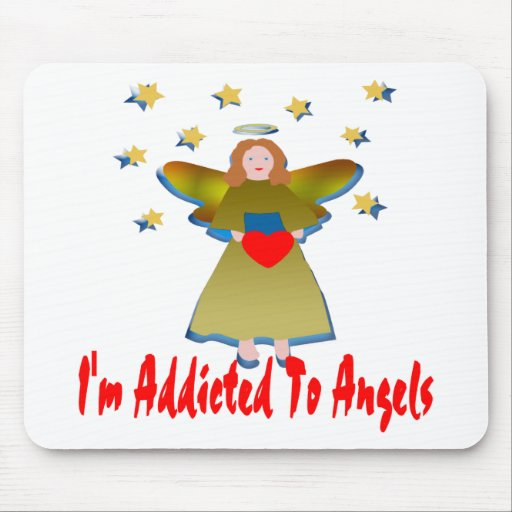 Addicted To Angels Mouse Pad