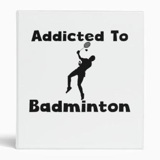 Addicted To Badminton Vinyl Binders