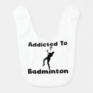 Addicted To Badminton Baby Bib
