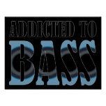 Addicted To Bass Poster