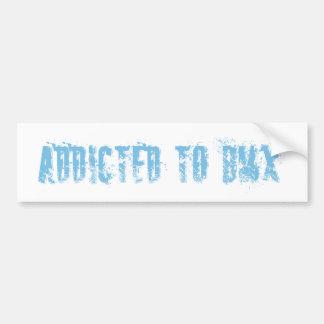 Addicted to bmx bumper sticker