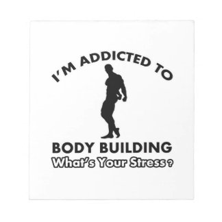 addicted to body build notepads
