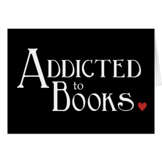 Addicted to Books Greeting Card