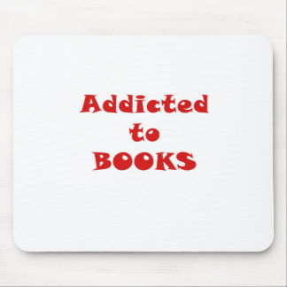 Addicted to Books Mouse Pad