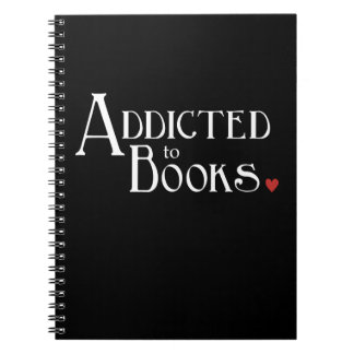Addicted to Books Spiral Note Books