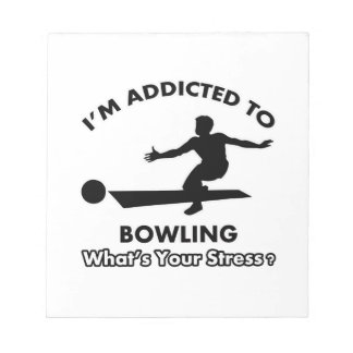 addicted to bowling notepads