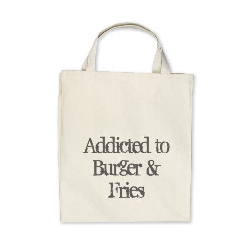 Addicted to Burger & Fries Bags