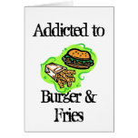 Addicted to Burger & Fries Greeting Card