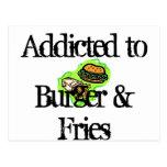 Addicted to Burger & Fries Postcard