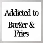 Addicted to Burger & Fries Print