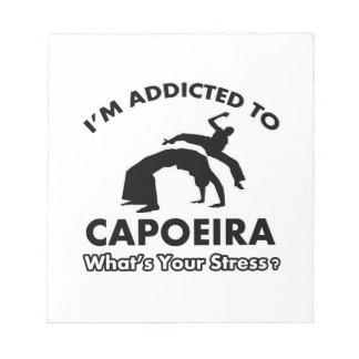 addicted to capoeira memo note pad