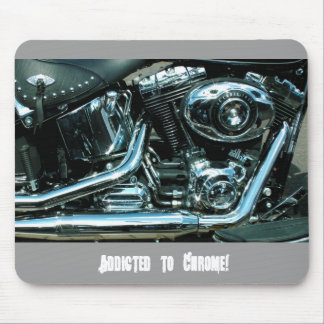 Addicted to Chrome Harley Davidson Mouse Pad